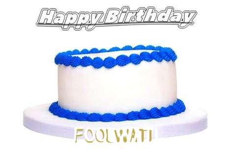 Happy Birthday Foolwati