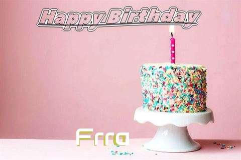 Happy Birthday Wishes for Frra