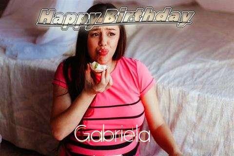 Happy Birthday to You Gabriela