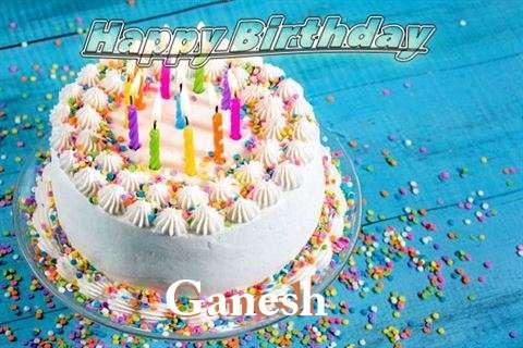 Happy Birthday Wishes for Ganesh