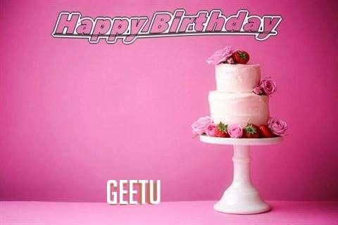 Happy Birthday Wishes for Geetu