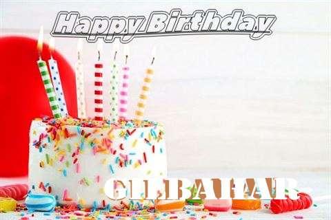 Birthday Images for Gilbahar