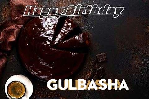 Happy Birthday Wishes for Gulbasha