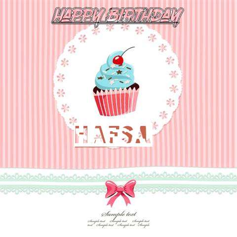 Happy Birthday to You Hafsa