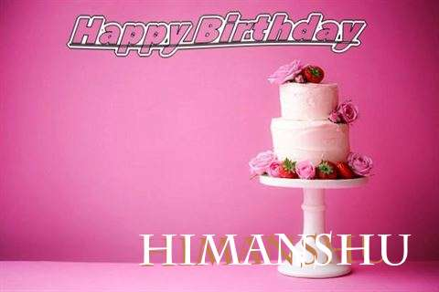 Happy Birthday Wishes for Himanshu