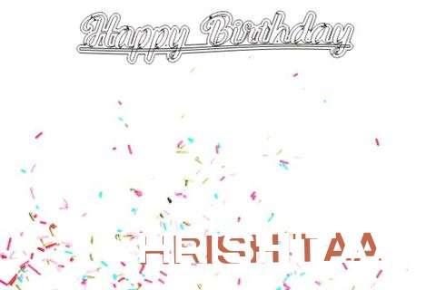 Happy Birthday to You Hrishitaa