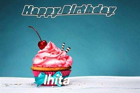 Birthday Wishes with Images of Ihita