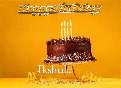 Happy Birthday Ikshula
