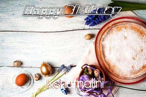 Birthday Wishes with Images of Ikshumalini