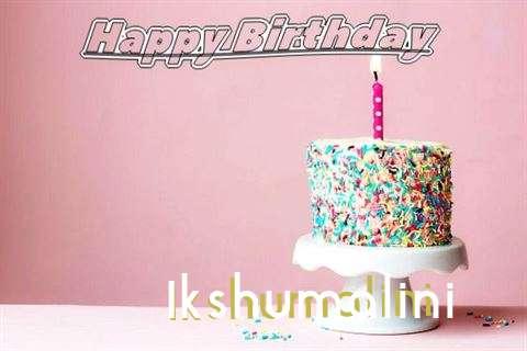 Happy Birthday Wishes for Ikshumalini