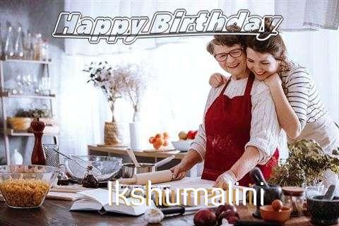 Happy Birthday to You Ikshumalini