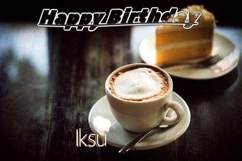 Happy Birthday Wishes for Iksu