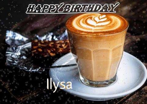 Happy Birthday to You Ilysa