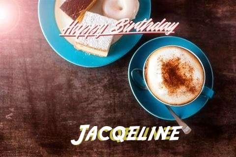 Happy Birthday to You Jacqeline