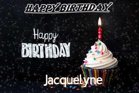 Happy Birthday to You Jacquelyne