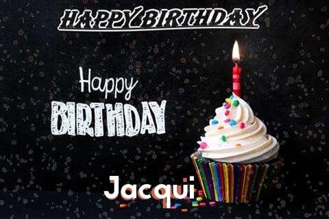 Happy Birthday to You Jacqui