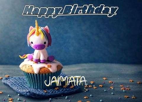 Happy Birthday Jaimata