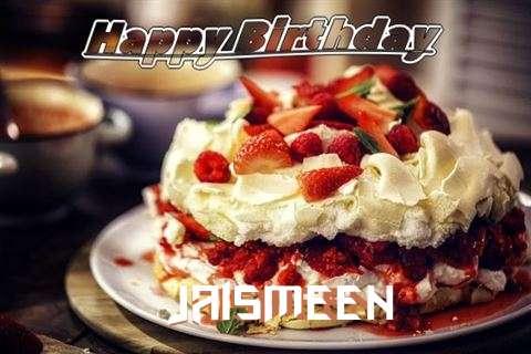 Happy Birthday Jaismeen