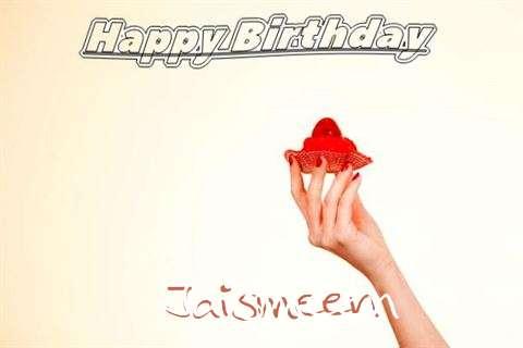 Happy Birthday to You Jaismeen