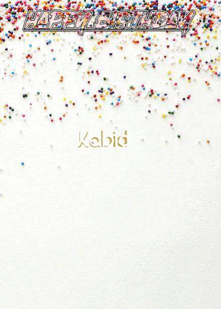 Happy Birthday Kabid