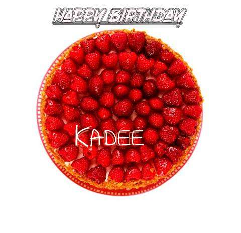 Happy Birthday to You Kadee