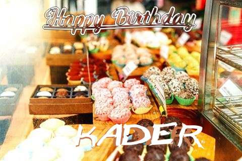 Happy Birthday Kader