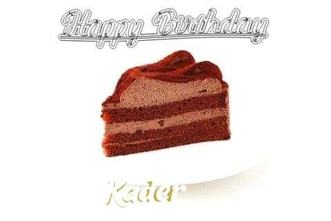Happy Birthday Wishes for Kader