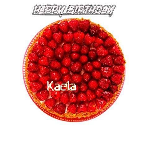 Happy Birthday to You Kaela