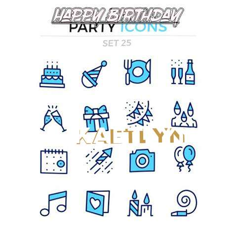 Happy Birthday Wishes for Kaetlyn