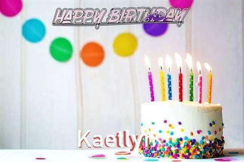 Happy Birthday Cake for Kaetlyn