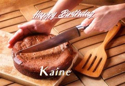 Happy Birthday Wishes for Kaine