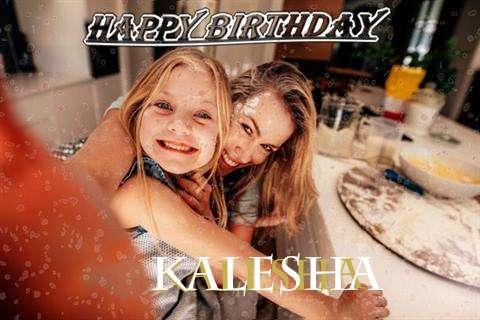 Happy Birthday Kalesha