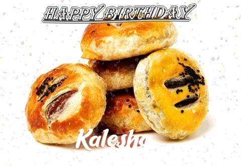 Happy Birthday to You Kalesha