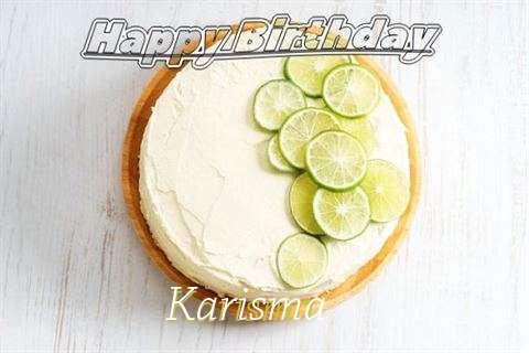 Happy Birthday to You Karisma