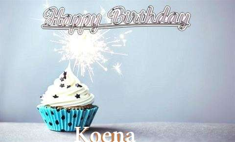 Happy Birthday to You Koena
