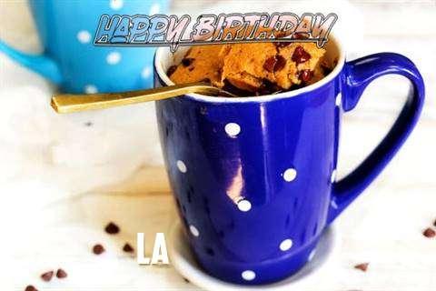 Happy Birthday Wishes for La