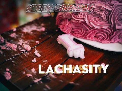 Lachasity Birthday Celebration
