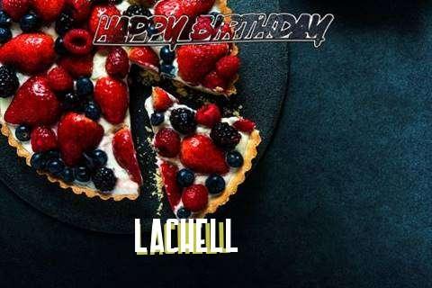 Lachell Birthday Celebration