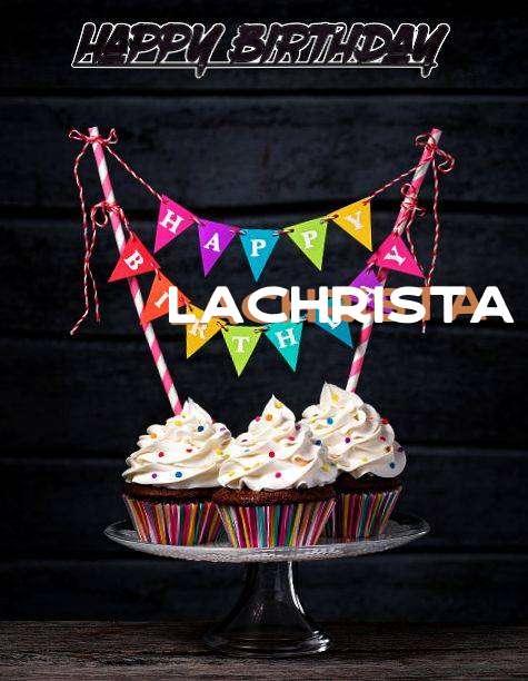 Happy Birthday Lachrista