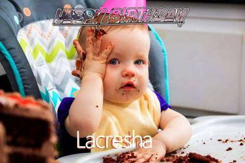 Happy Birthday Wishes for Lacresha