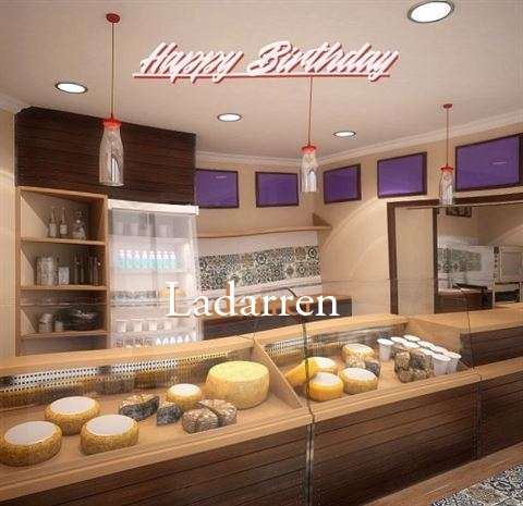 Happy Birthday Wishes for Ladarren