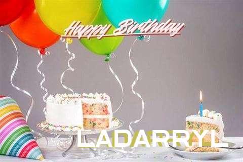 Happy Birthday Ladarryl