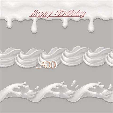 Happy Birthday to You Ladd