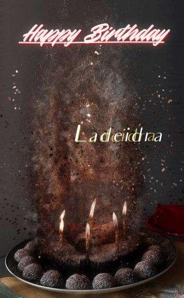 Happy Birthday Ladeidra