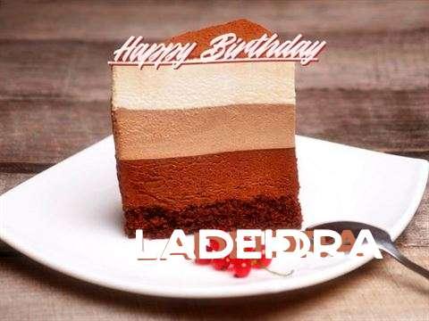 Happy Birthday Ladeidra Cake Image