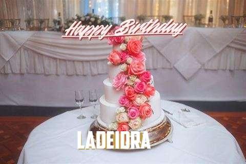 Happy Birthday to You Ladeidra