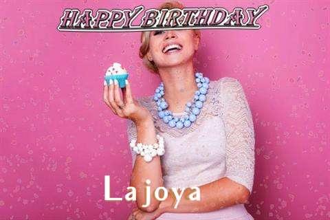 Happy Birthday Wishes for Lajoya