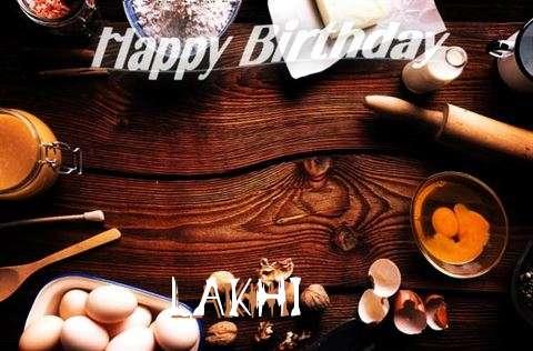 Happy Birthday to You Lakhi