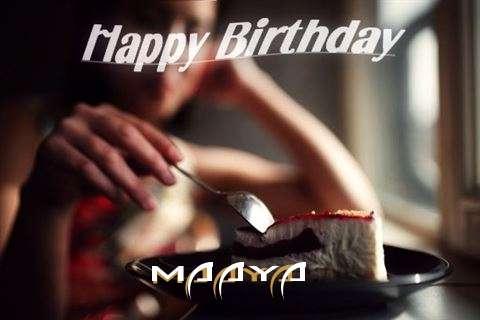 Happy Birthday Wishes for Maaya