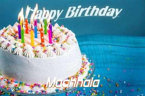 Happy Birthday Wishes for Machhala